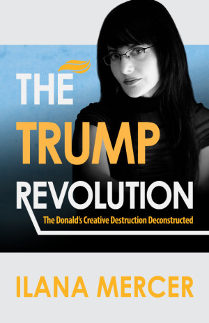 The Trump Revolution, The Donald's Method and Mission Deconstructed