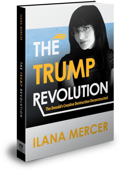 Book, The Trump Revolution by Ilana Mercer